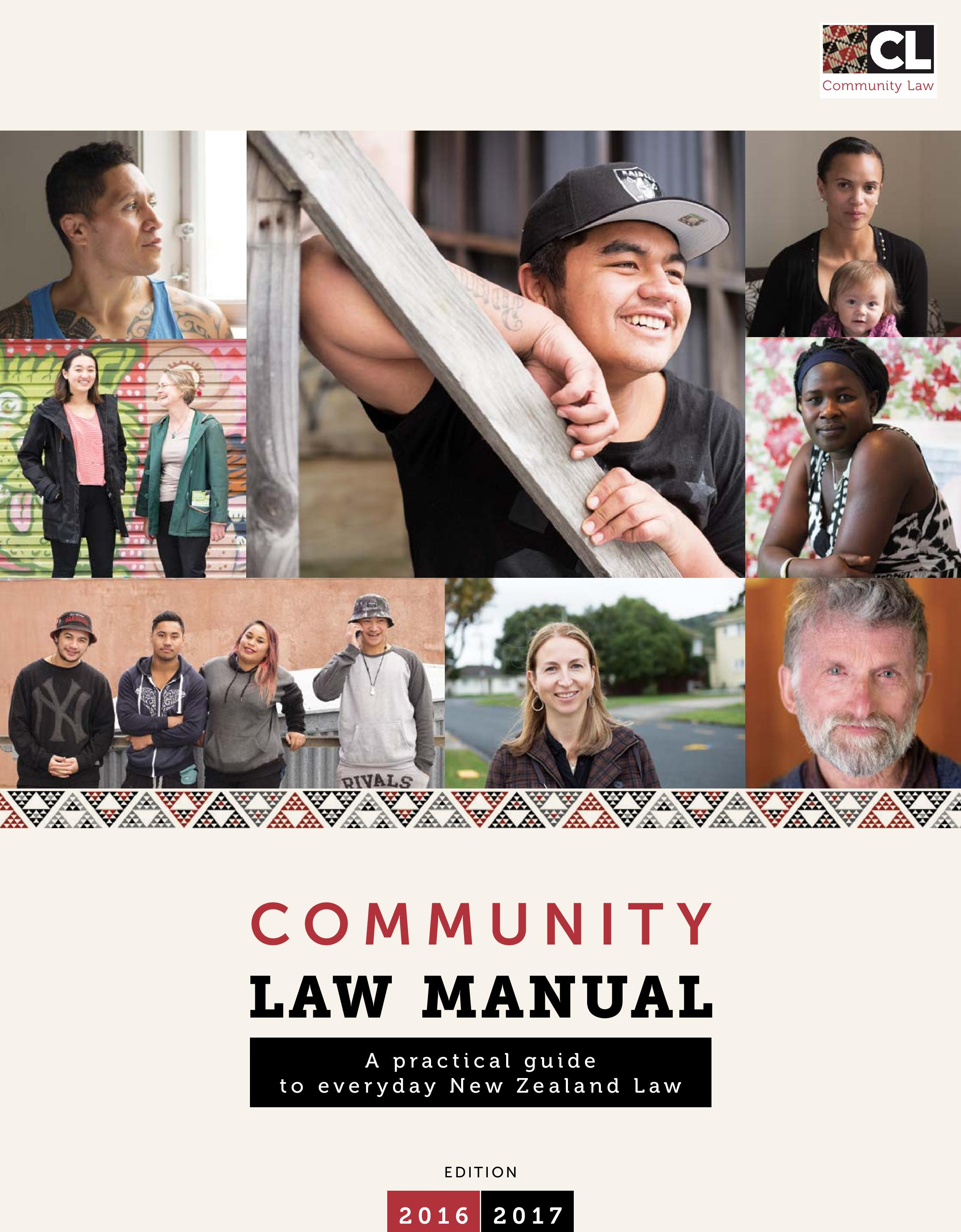 Community Law Manual cover. Images of people from the community. Text reads: Community Law Manual: A practical guide to everyday New Zealand law. Edition 2016-2017